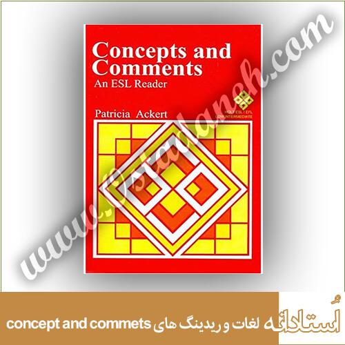 معنی لغات و ریدینگ کتاب concept and comments